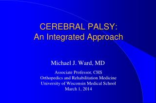 CEREBRAL PALSY:  An Integrated Approach