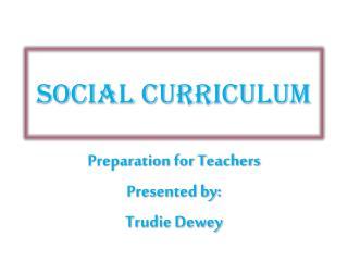 Social Curriculum