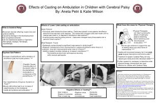Effects of Casting on Ambulation in Children with Cerebral Palsy By:  Aneta  Petri & Katie Wilson