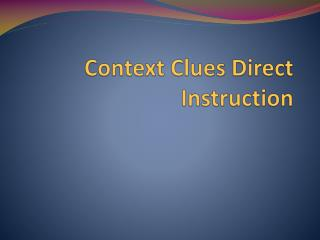 Context Clues Direct Instruction