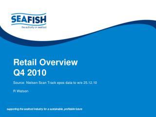 Retail Overview Q4 2010