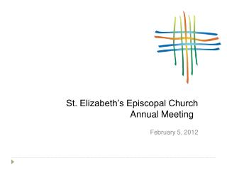 St. Elizabeth's Episcopal Church Annual Meeting