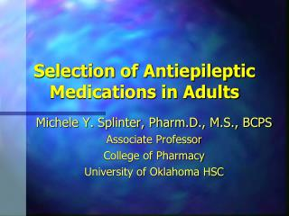 Selection of Antiepileptic Medications in Adults