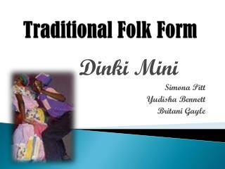 Traditional Folk Form