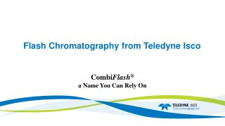 Flash Chromatography from Teledyne Isco