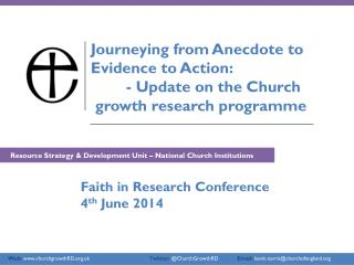 Journeying from Anecdote to  Evidence to Action:  	- Update on the Church
