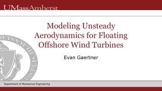 Modeling  Unsteady Aerodynamics for Floating Offshore Wind Turbines