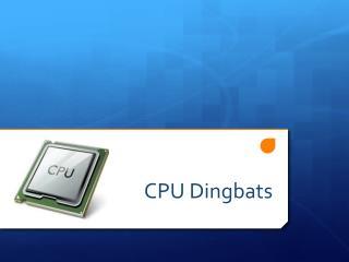 CPU Dingbats
