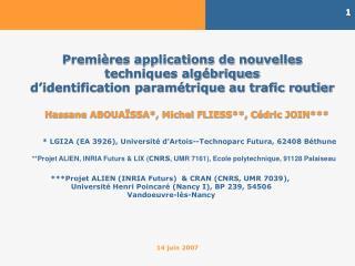 Premi res applications de nouvelles techniques alg briques d identification param trique au trafic routier