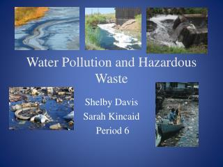 Water Pollution and Hazardous Waste