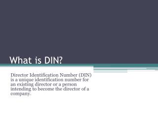 What is DIN?