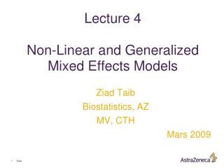 Lecture 4 Non-Linear and Generalized Mixed Effects Models