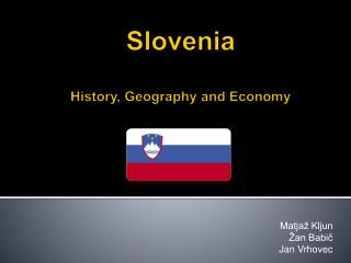 Slovenia History, Geography and Economy