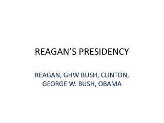 REAGAN'S PRESIDENCY
