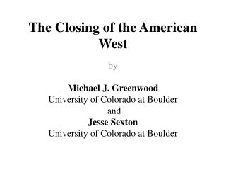 The Closing of the American West