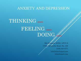 ANXIETY AND DEPRESSION Thinking  SEEDS								 feeling  SEEDS					 doing  SEEDS
