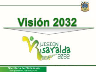Visión 2032
