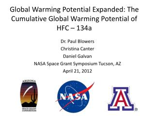 Global Warming Potential Expanded: The Cumulative Global Warming Potential of HFC – 134a