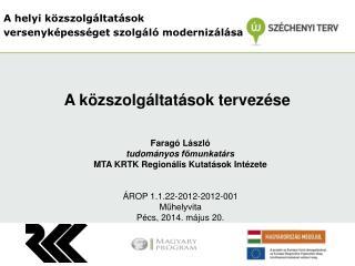 A helyi közszolgáltatások versenyképességet szolgáló modernizálása