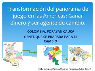 Transformación del panorama de juego en las Américas: Ganar dinero y ser agente de cambio.