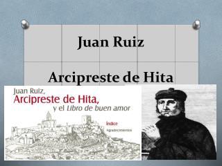 Juan Ruiz Arcipreste de Hita
