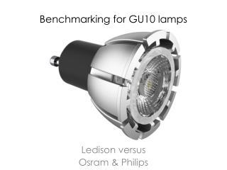 Benchmarking for GU10 lamps
