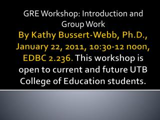 GRE Workshop: Introduction and Group Work