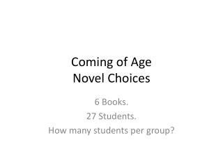 Coming of Age Novel Choices