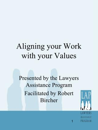 Aligning your Work with your Values