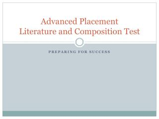 Advanced Placement  Literature and Composition Test