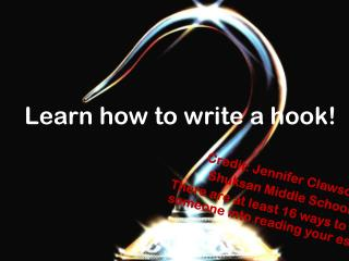 Learn how to write a hook!