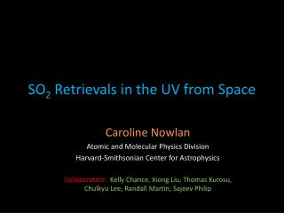 SO 2 Retrievals in the UV  from  Space