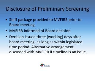 Disclosure of Preliminary Screening