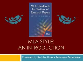 MLA Style:  An Introduction