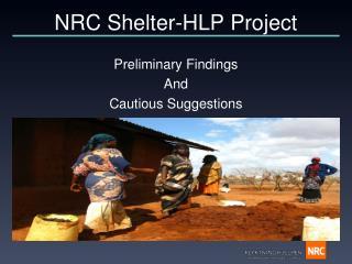 NRC Shelter-HLP Project