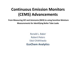 Ronald  L. Baker Robert Peters Edul Chikhliwala EcoChem Analytics