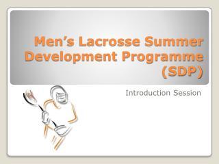 Men's Lacrosse Summer Development Programme (SDP)