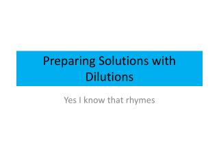 Preparing Solutions with Dilutions