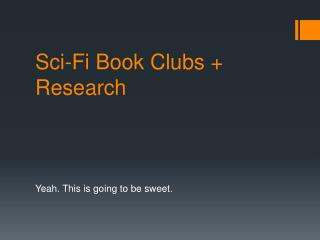 Sci-Fi Book Clubs + Research