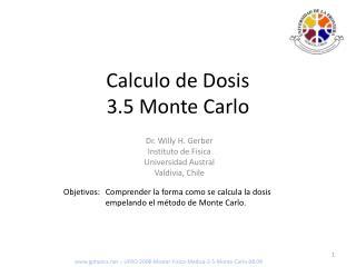 Calculo de Dosis 3.5 Monte Carlo