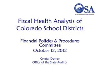 Fiscal Health Analysis of Colorado School Districts