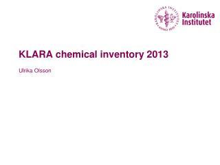 KLARA  chemical inventory  2013