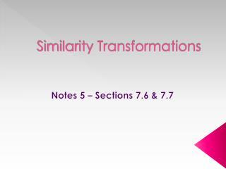 Similarity Transformations