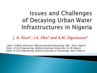 Issues and Challenges  of Decaying Urban Water Infrastructures in Nigeria