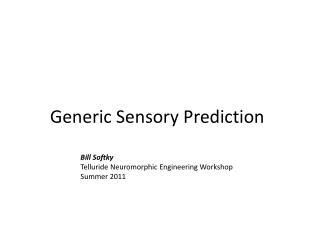 Generic Sensory Prediction