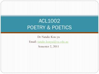 ACL1002 POETRY & POETICS
