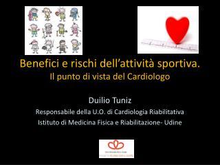 Benefici e rischi dell'attività sportiva. Il punto di vista del Cardiologo