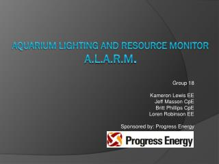Aquarium Lighting and Resource Monitor a.l.a.r.m .