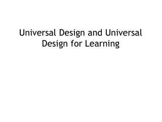 Universal Design and Universal Design for Learning