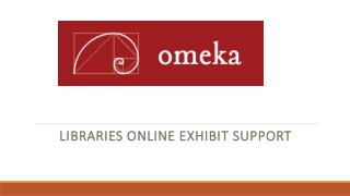 Libraries ONLINE Exhibit support